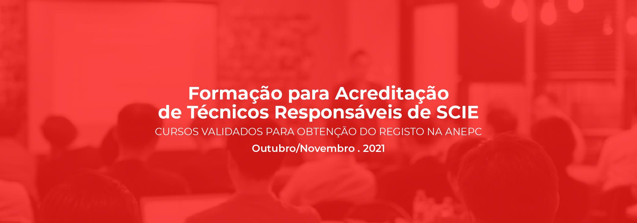 Formação Certificada para registo na ANEPC | Técnicos responsáveis de SCIE | Out/Nov.2021