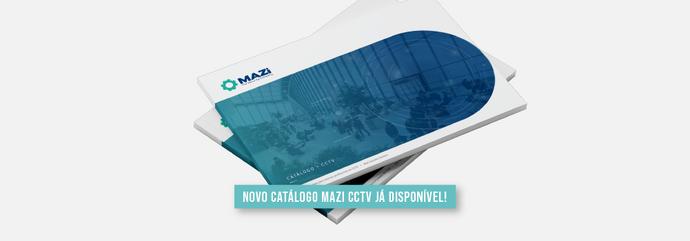 Novo Catálogo MAZi CCTV}